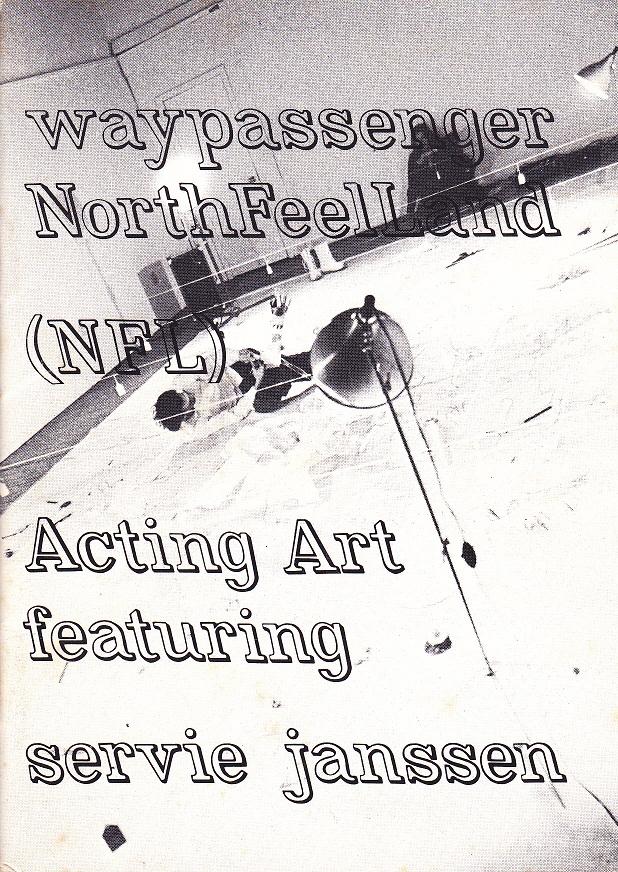 Waypassenger/NFL,ActingArtfeaturing,publicatie,15x11cm., ed;1000,1978,Bonnefantenmuseum,Maastricht